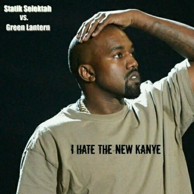"Statik Selektah & DJ Green Lantern ""I Hate (the New) Kanye"""
