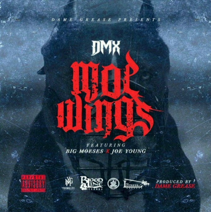 "DMX Feat. Big Moeses & Joe Young ""Moe Wings"""