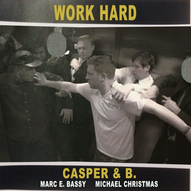 "Casper & B Feat. Michael Christmass & Marc E Bassy ""Work Hard"""