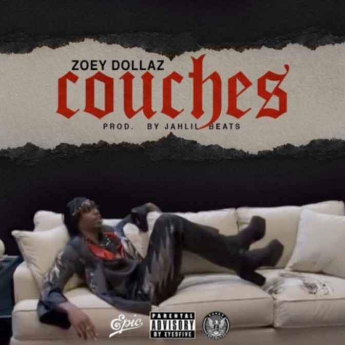 "Zoey Dollaz ""Couches"" (Prod. by Jahlil Beats)"