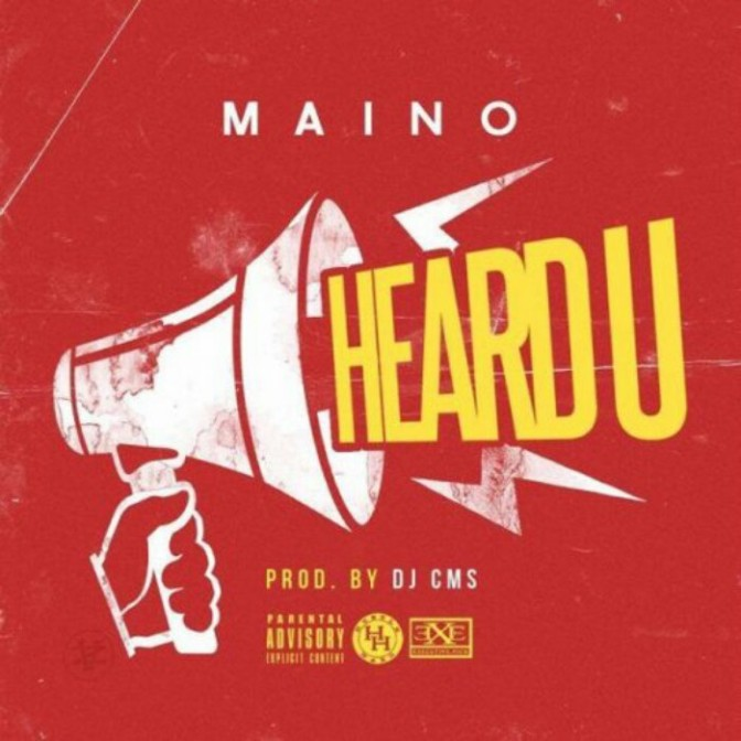"Maino ""Heard You"""