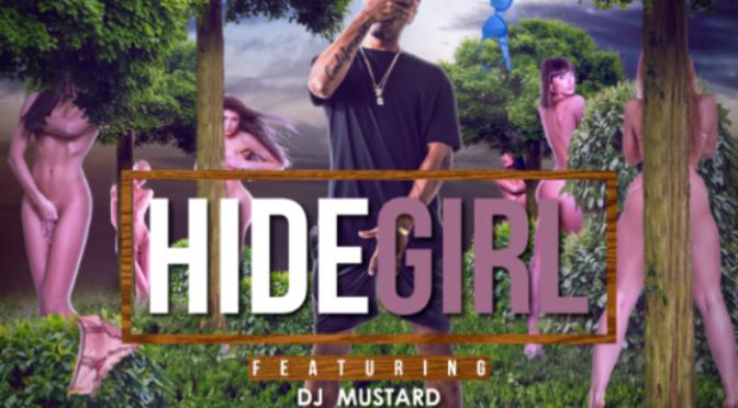 """Eric Statz & DJ Mustard """"Hide Girl 2"""""""