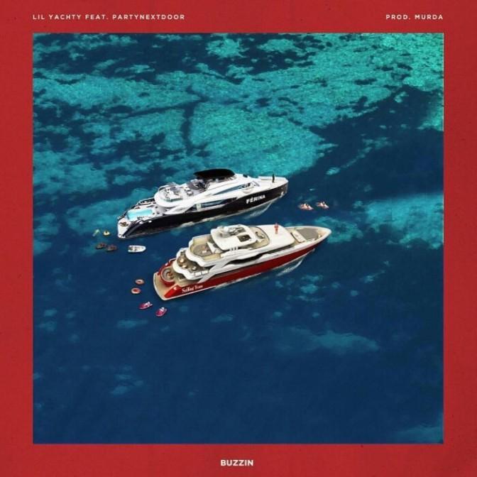 "Lil Yachty Feat. PARTYNEXTDOOR ""Buzzin"""