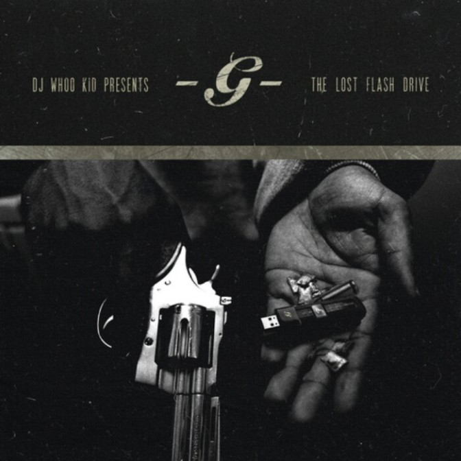 """(Mixtape) G-Unit """"The Lost Flash Drive"""" (Hosted by DJ Whoo Kid)"""