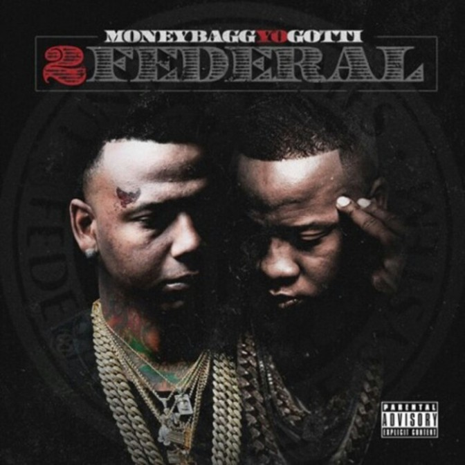 "(Mixtape) Moneybagg Yo & Yo Gotti ""2Federal"""