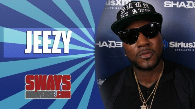 Jeezy On Sway in The Morning