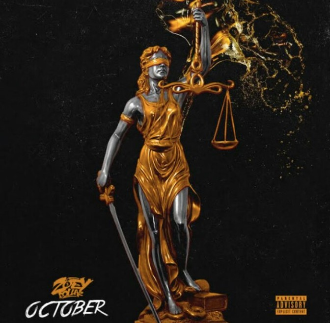 "(Mixtape) Zoey Dollaz ""October"""
