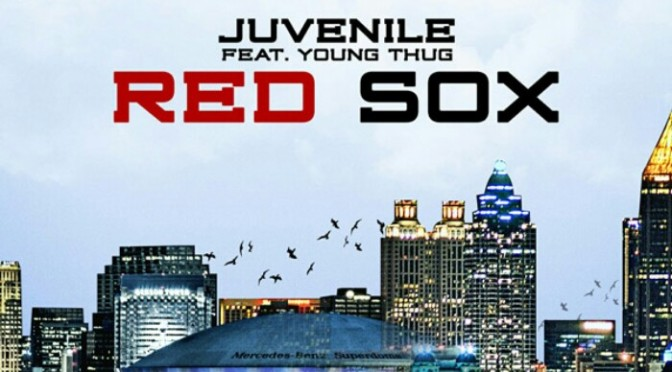 """Juvenile Feat. Young Thug """"Red Sox"""""""