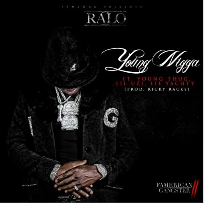 "Ralo Feat. Young Thug, Lil Yachty & Lil Uzi Vert ""Young N*gga"""