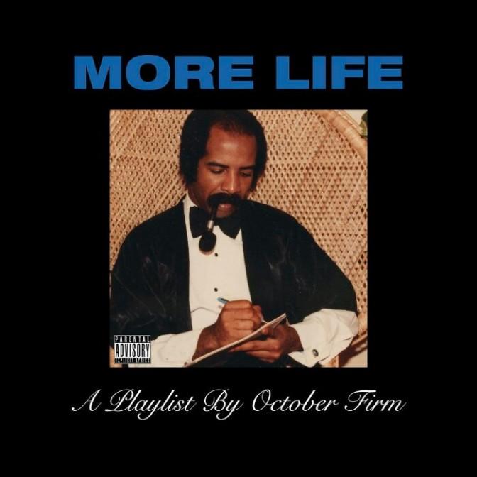 "(Stream) Drake ""More Life"""