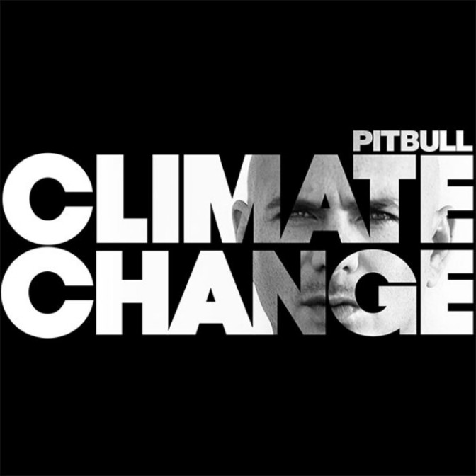 "(Stream) Pitbull ""Climate Change"" [LP]"
