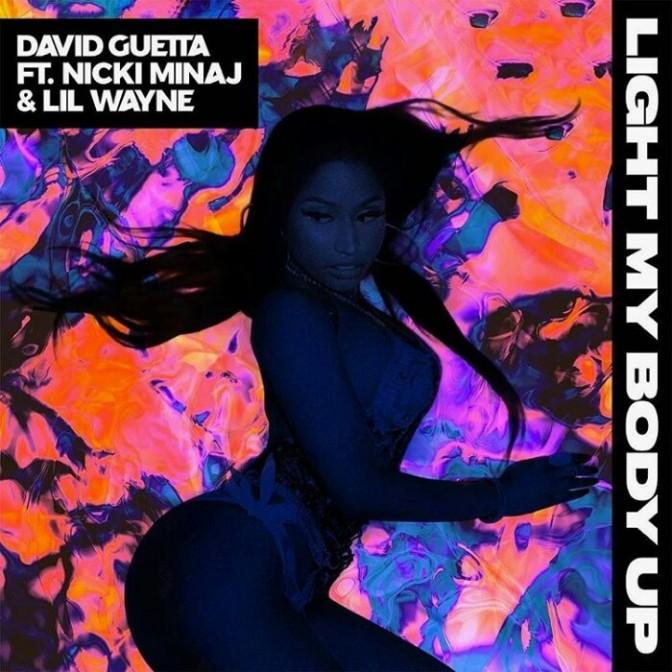 "David Guetta Feat. Nicki Minaj & Lil Wayne ""Light My Body Up"""