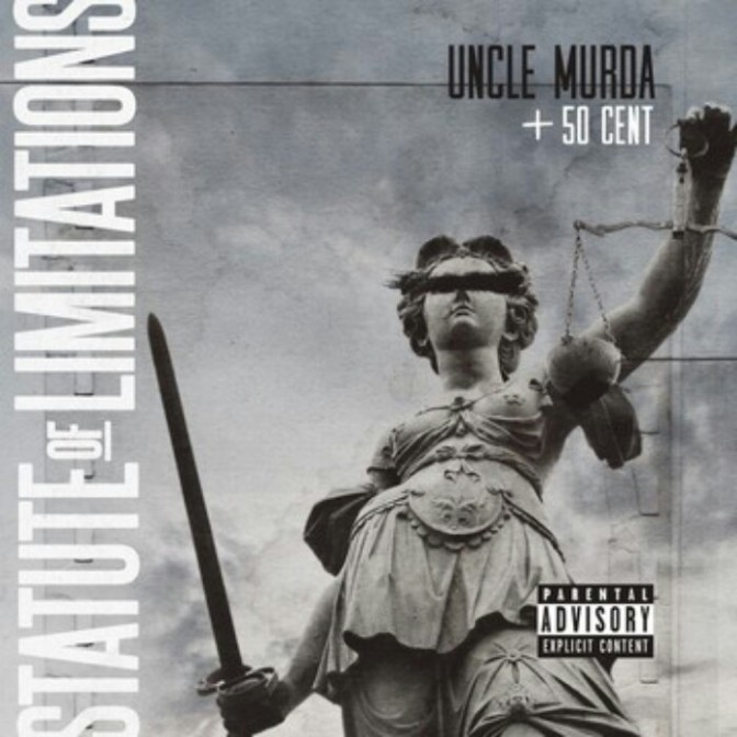 "Uncle Murda Feat. 50 Cent ""Statute Of Limitations"""