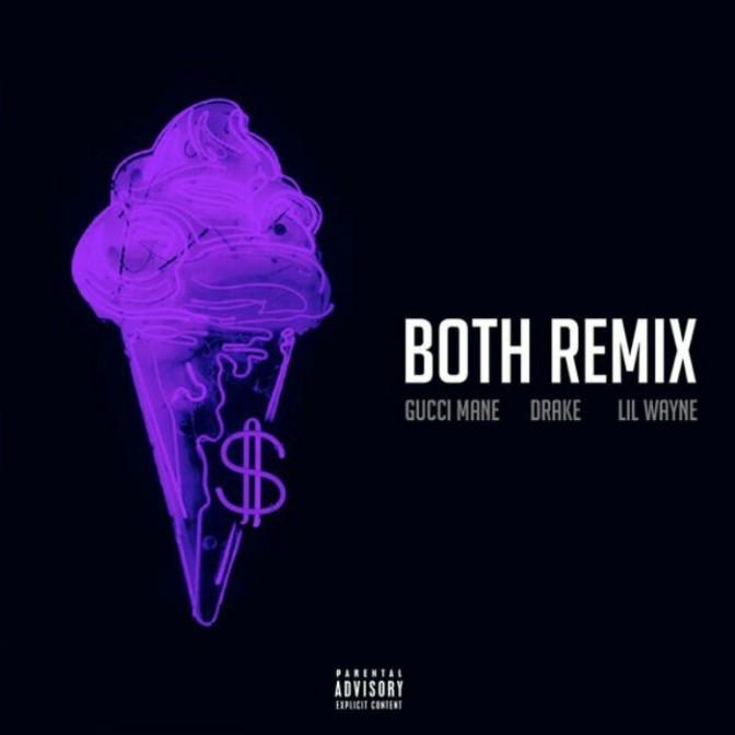 """Gucci Mane Feat. Drake & Lil Wayne """"Both (Remix)"""""""
