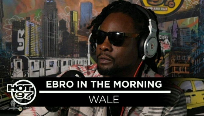 Wale On Ebro In The Morning