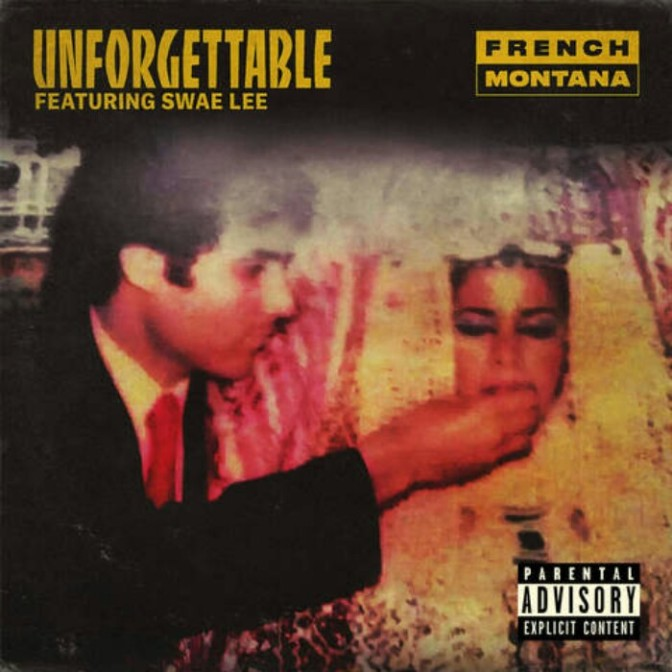 "French Montana Feat. Swae Lee ""Unforgettable"""