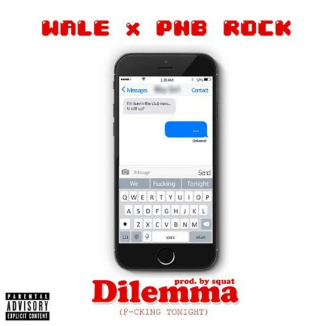 "Wale Feat. PnB Rock ""Dilemma"""
