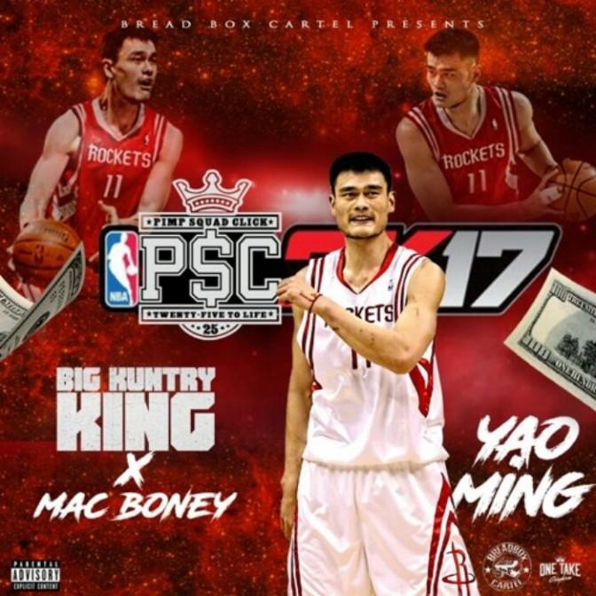 """Big Kuntry King Feat. Mac Boney """"Yao Ming"""""""
