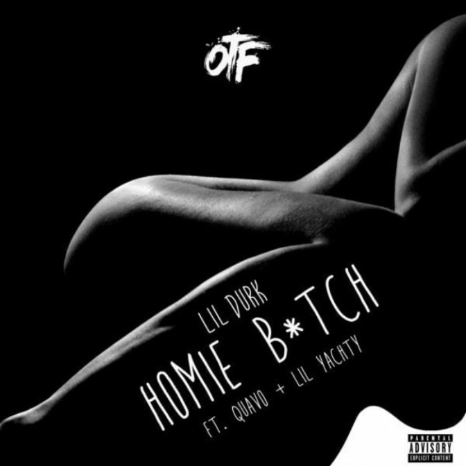 "Lil Durk Feat. Quavo & Lil Yachty ""Homie B***h"""