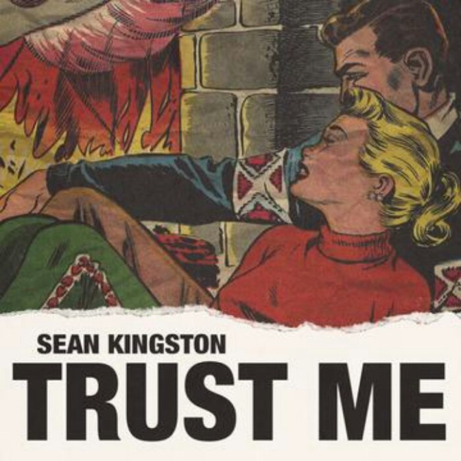 "Sean Kingston ""Trust Me"""