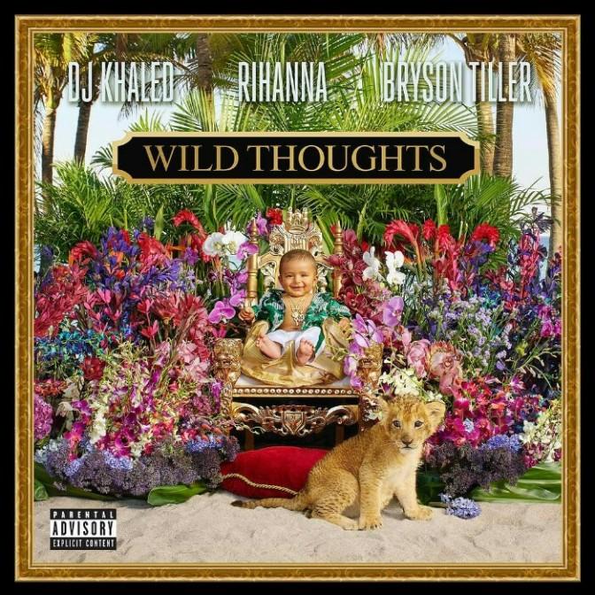"""DJ Khaled Feat. Rihanna & Bryson Tiller """"Wild Thoughts"""""""