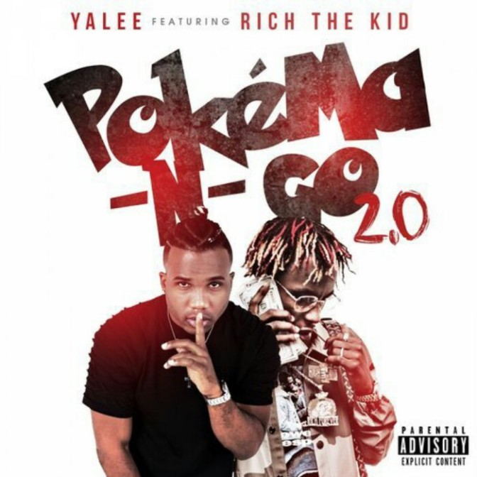 "Yalee Feat. Rich The Kid ""Pokema -N- Go"""