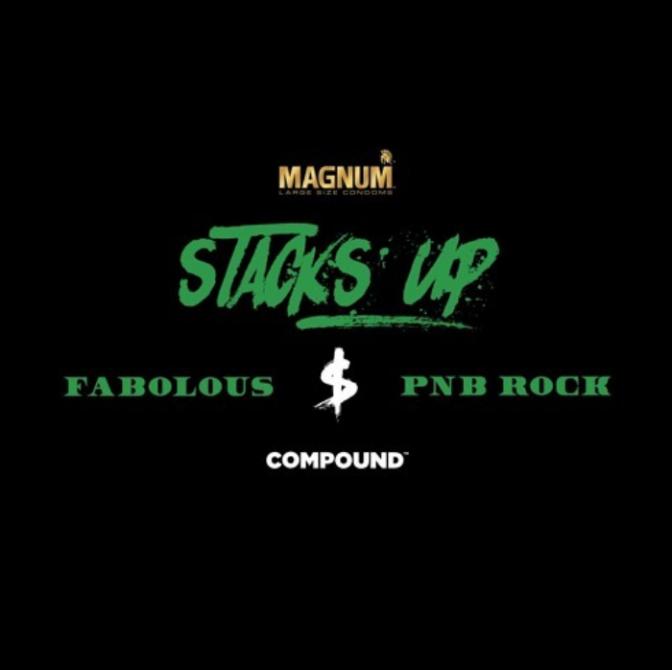 """Fabolous & PnB Rock """"Stacks Up"""""""