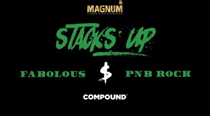 "Fabolous & PnB Rock ""Stacks Up"""