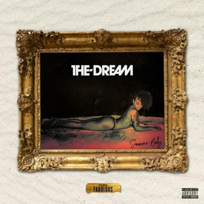 """The-Dream Feat. Fabolous """"Summer Body"""""""