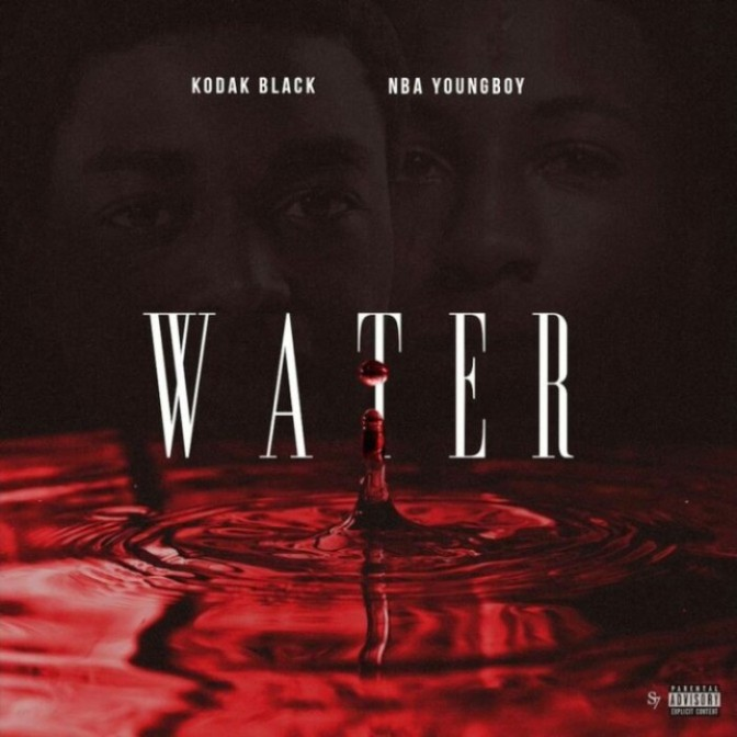 "Kodak Black Feat. NBA Youngboy ""Water"""