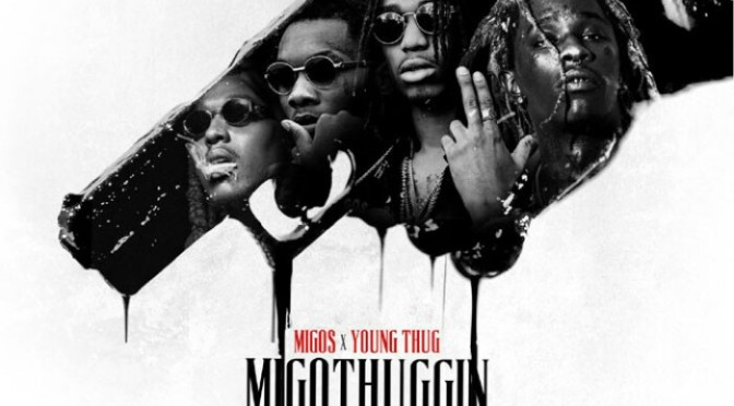 "Migos Feat. Young Thug & Lil Duke ""Clientele"""