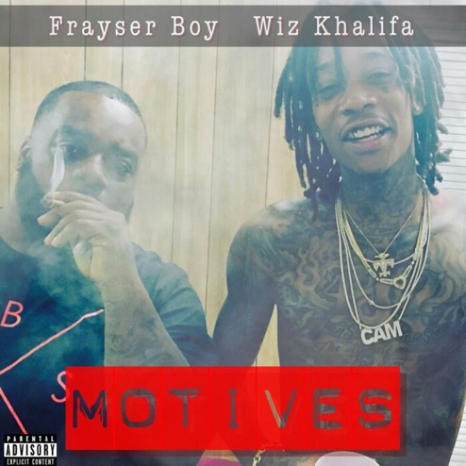 "Frayser Boy Feat. Wiz Khalifa ""Motives"""