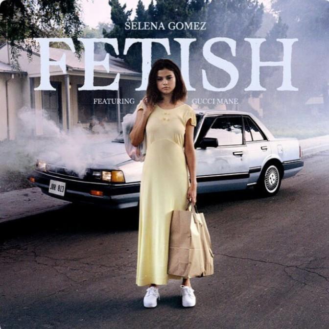 "Selena Gomez Feat. Gucci Mane ""Fetish"""