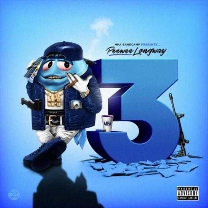 """(Mixtape) Peewee Longway """"Blue M&M 3"""""""