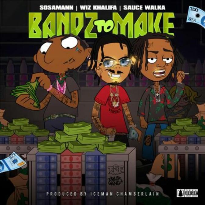 """Sosamann Feat. Wiz Khalifa & Sauce Walka """"Bandz To Make"""""""
