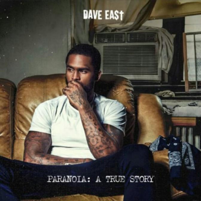 """(Stream) Dave East """"Paranoia: A True Story"""" [LP]"""