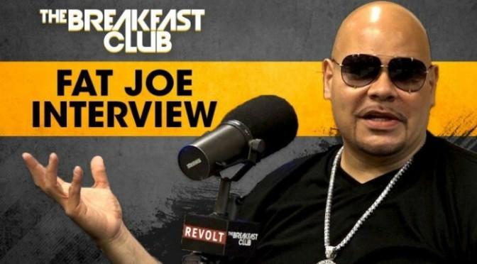 Fat Joe On The Breakfast Club