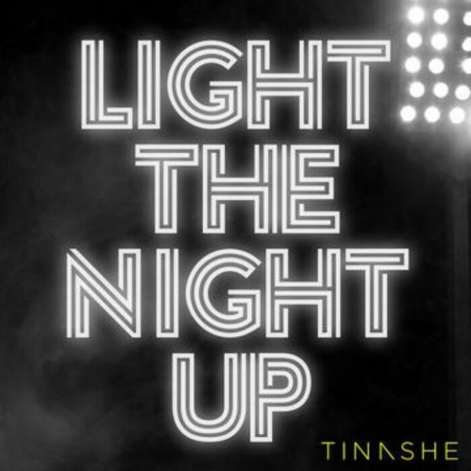 "Tinashe ""Light The Night Up"""