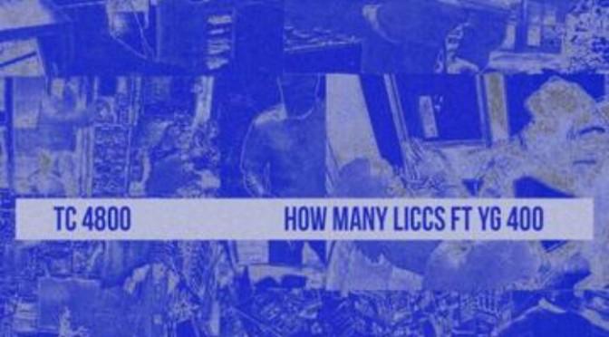 "TeeCee4800 Feat. YG ""How Many Liccs"""