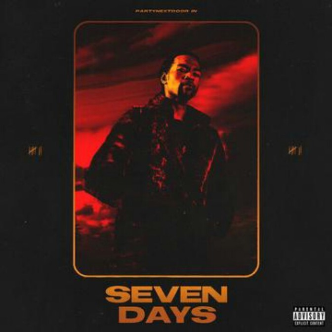 "(Stream) PARTYNEXTDOOR ""Seven Days"" [EP]"