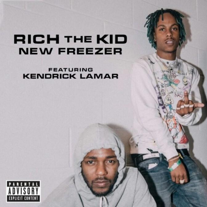 "Rich The Kid Feat. Kendrick Lamar ""New Freezer"""