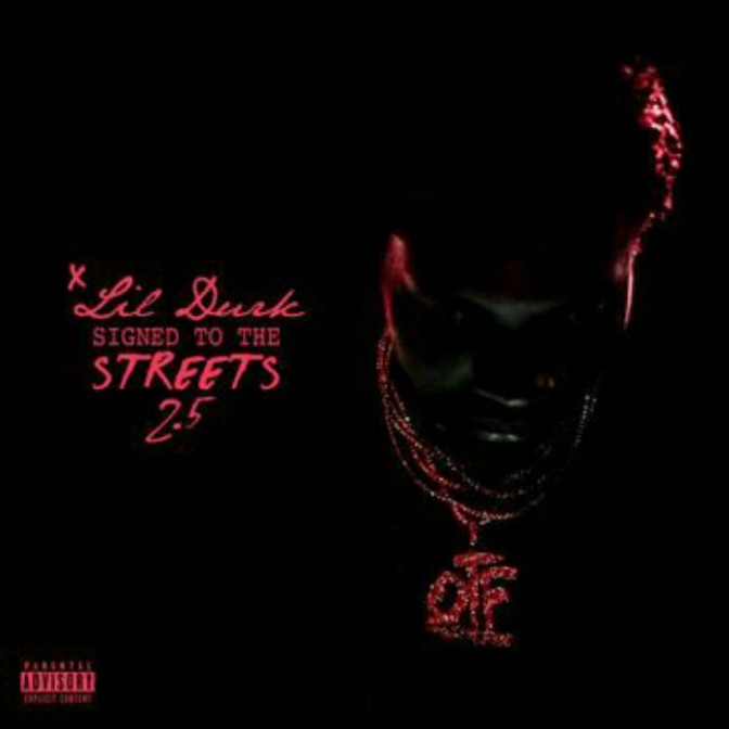 """(Mixtape) Lil Durk """"Signed To The Streets 2.5"""""""