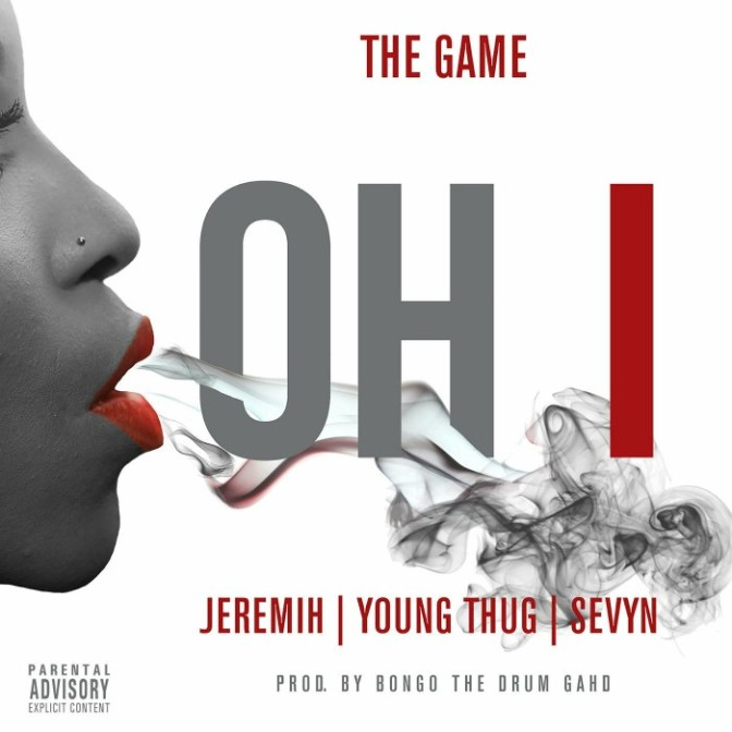 """The Game Feat. Jeremih, Young Thug & Sevyn Streeter """"Oh I"""""""