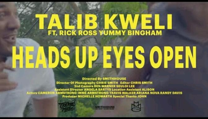 "(Video) Talib Kweli Feat. Rick Ross & Yummy Bingham ""Heads Up Eyes Open"""