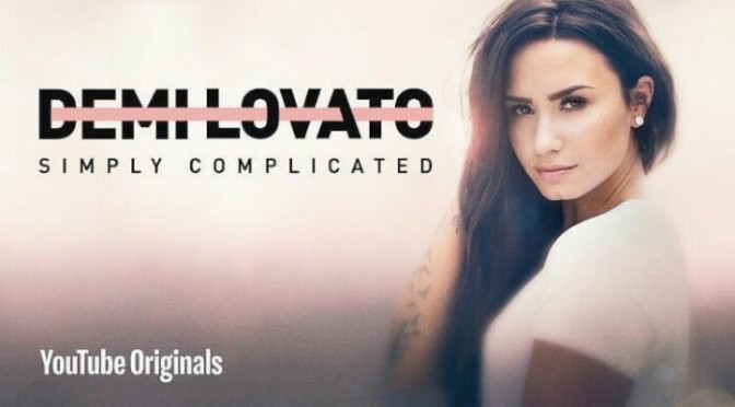 "(Documentary) Demi Lovato ""Simply Complicated"""