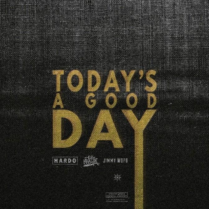 """Hardo & Jimmy Wopo Feat. Wiz Khalifa """"Today's a Good Day"""""""