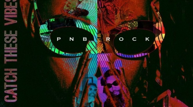"PnB Rock Feat. Russ ""Issues"""