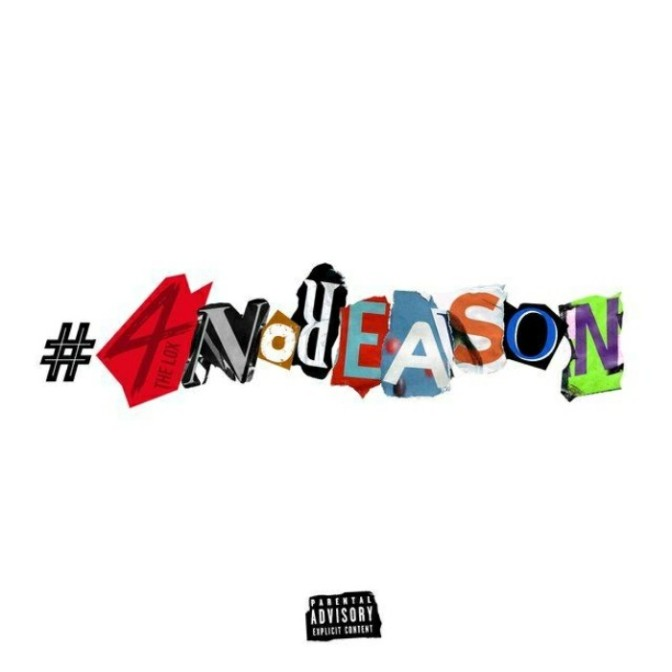 "(Stream) The LOX ""4 No Reason"" [EP]"
