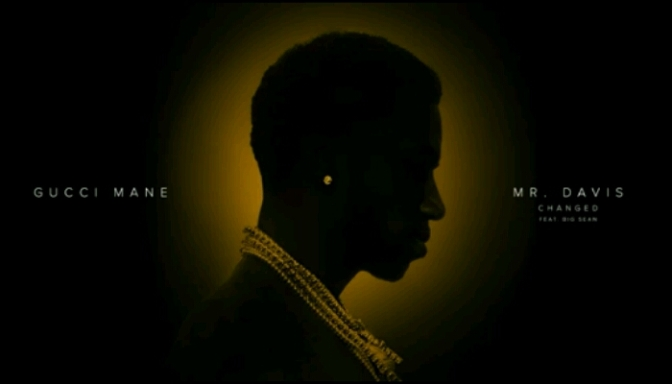 "Gucci Mane Feat. Big Sean ""Changed"""