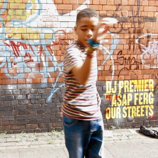 """DJ Premier Feat. A$AP Ferg """"Our Streets"""""""